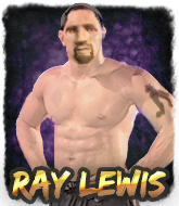 Mixed Martial Arts Fighter - Ray  Lewis