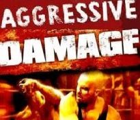 Aggressive Damage